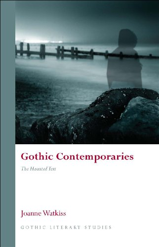 9780708324554: Gothic Contemporaries: The Haunted Text (Gothic Literary Studies)