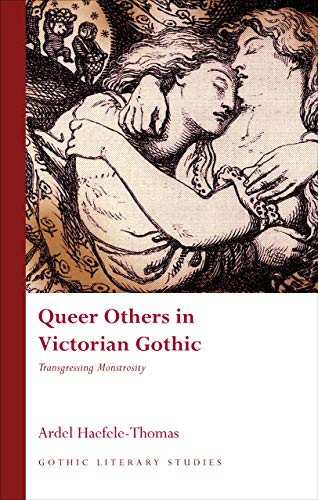 9780708324646: Queer Others in Victorian Gothic: Transgressing Monstrosity