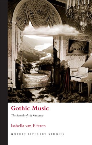 9780708325131: Gothic Music: The Sounds of the Uncanny (University of Wales Press - Gothic Literary Studies)