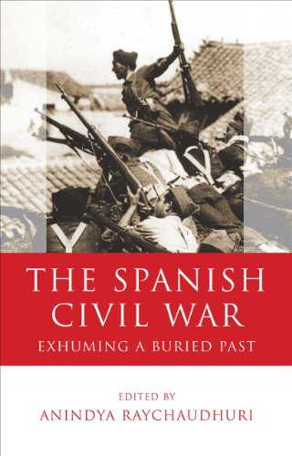 9780708325780: The Spanish Civil War: Exhuming a Buried Past (University of Wales - Iberian and Latin American Studies)