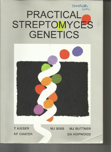 9780708406236: Practical Streptomyces Genetics