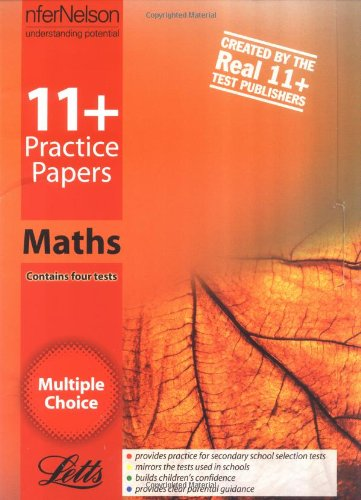 9780708703885: 11+ Practice Papers Multiple-choice Maths: Contains 4 Tests - 11A, 11B, 11C, 11D (Letts 11+ Practice Papers)