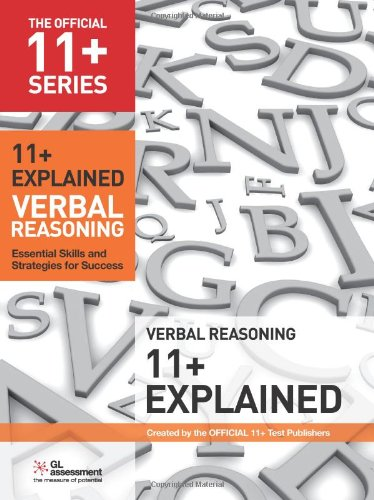 9780708720554: 11+ Explained: Verbal Reasoning: Essential Skills and Strategies for Success (The Official 11+ Practice Papers)