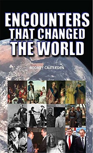 9780708801642: Encounters That Changed the World