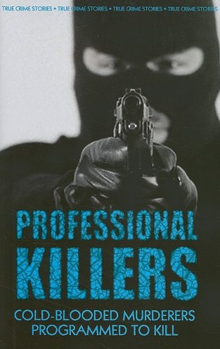 9780708803646: Professional Killers: Cold-Blooded Murderers Programmed to Kill