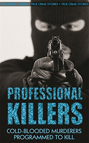 9780708804933: Professional Killers: Cold-blooded Murderers Programmed to Kill