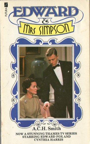 Edward & Mrs. Simpson: Smith, A. C.