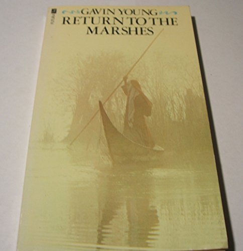 9780708813546: Return to the Marshes: life with the Marsh Arabs of Iraq