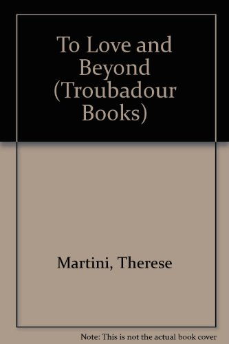 9780708813966: To Love and Beyond (Troubadour Books)