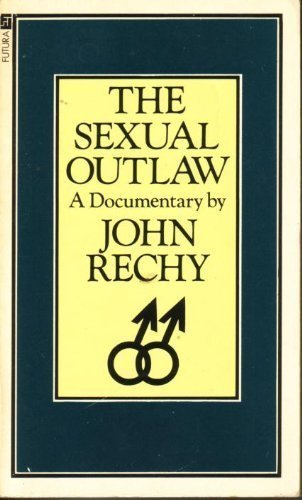 9780708814925: Sexual Outlaw