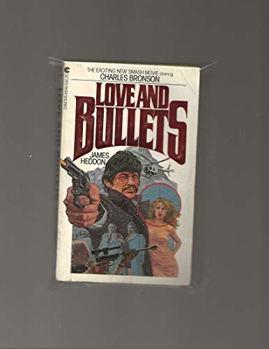 Love And Bullets [MTI - Charles Bronson, Jill Ireland, Rod Steiger]: Heddon, James