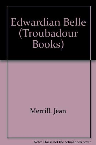 9780708816448: Edwardian Belle (Troubadour Books)