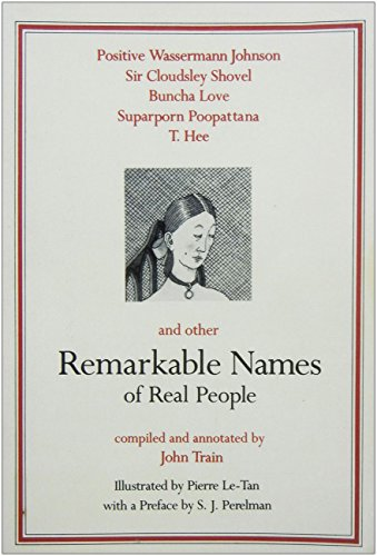 9780708816523: Remarkable Names of Real People: Or How to Name Your Baby