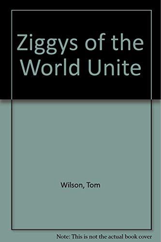 9780708816684: Ziggys of the World Unite
