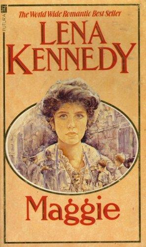 Maggie (Troubadour Books): Lena Kennedy