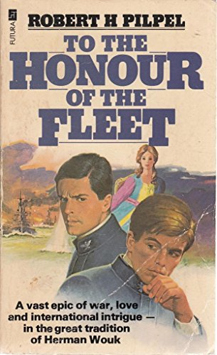 9780708817964: TO THE HONOUR OF THE FLEET