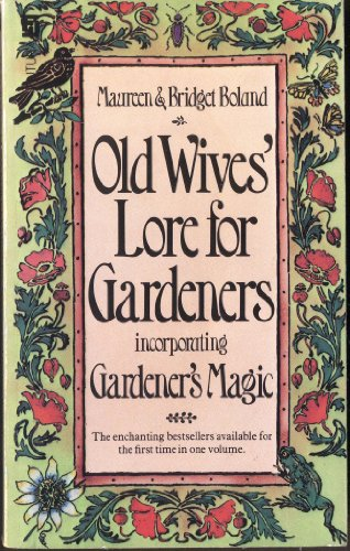 9780708818459: Old Wives' Lore for Gardeners