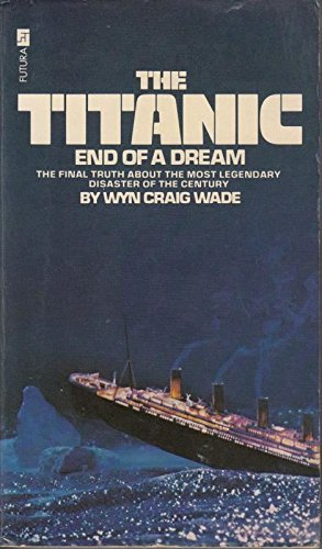 "9780708818640: The ""Titanic"": End of a Dream"
