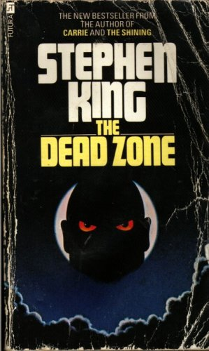 stephen king the dead zone It was recommended to me by a stephen king fan that caught on to his brilliance as an author before i did when i asked which king novel i should read next, he replied in an election year, the dead zone of course.