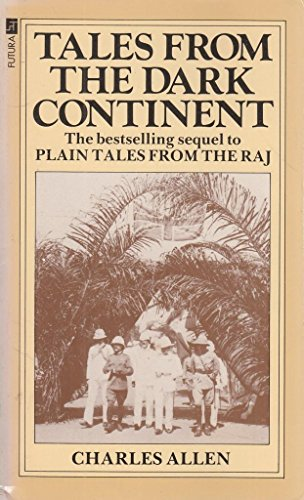 9780708819302: Tales From the Dark Continent: Images of British Colonial Africa in the Twentieth Century