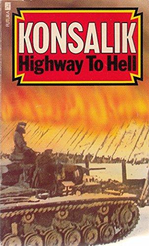 9780708819654: Highway to Hell (A Futura book) - AbeBooks - Heinz G