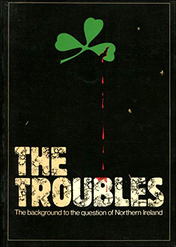 9780708819661: The Troubles: the Background to the Question of Northern Ireland