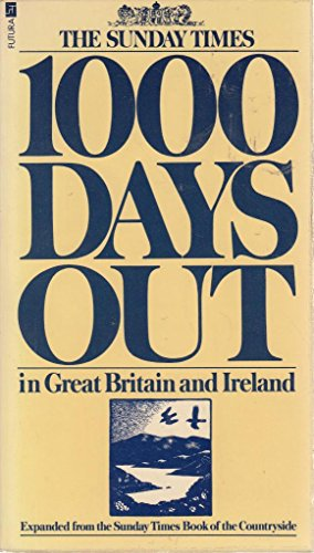 9780708820261: '''SUNDAY TIMES'' 1000 DAYS OUT IN GREAT BRITAIN AND IRELAND'