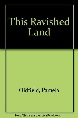 9780708820513: This Ravished Land