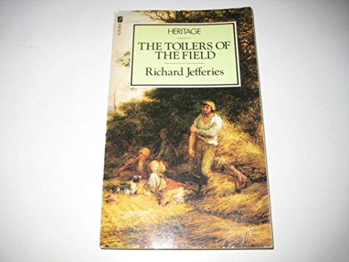 Toilers of the Field (Heritage S.): Jefferies, Richard