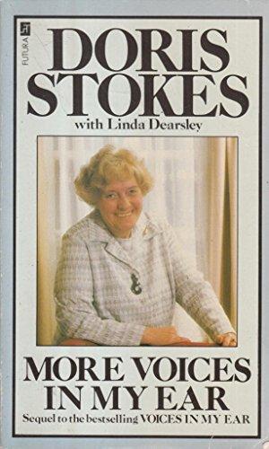 More Voices in My Ear (A Futura: Doris Stokes; Linda