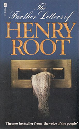 The Further Letters of Henry Root (9780708821060) by Henry Root