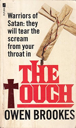 9780708821329: The Touch (A Futura book) - AbeBooks - Owen Brookes