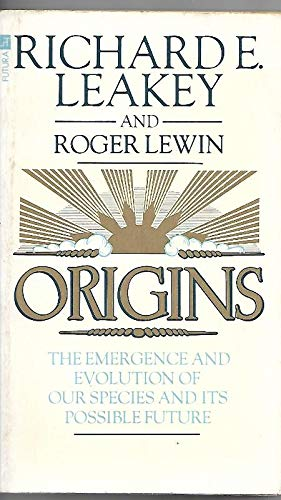 9780708821510: Origins - The Emergence and Evolution Of Our Species and Its Possible Future
