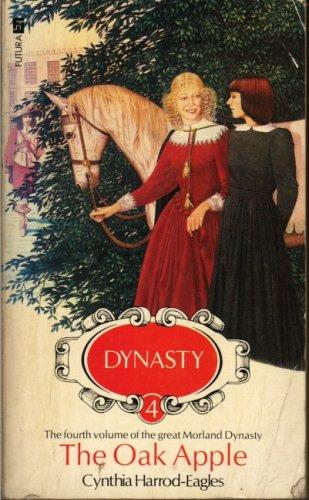 9780708821671: The Oak-apple (Dynasty)