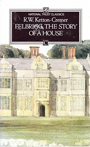 9780708821954: Felbrigg: The Story of a House (Heritage)