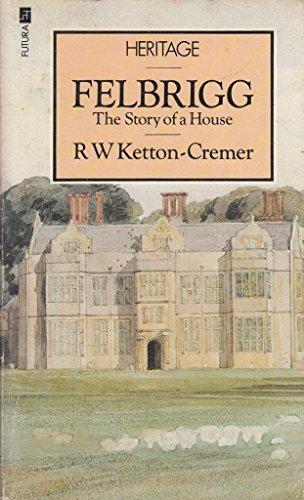 9780708821954: Felbrigg: the Story of a House
