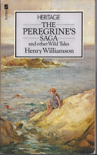 Peregrine's Saga, The - and Other Wild: Williamson, Henry