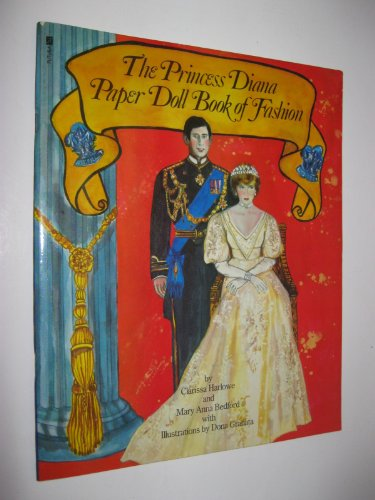 The Princess Diana Paper Doll Book of: Harlowe, Clarissa and