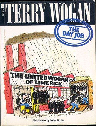 9780708822081: The Day Job (A Futura book)