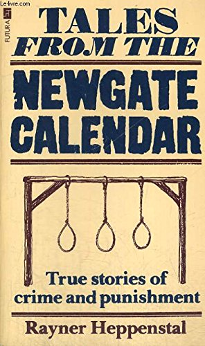9780708822746: Tales from the Newgate Calendar