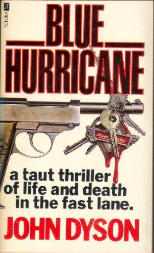 9780708822760: Blue Hurricane (A Futura book)