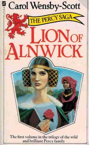 The Lion of Alnwick: Carol Wensby-Scott