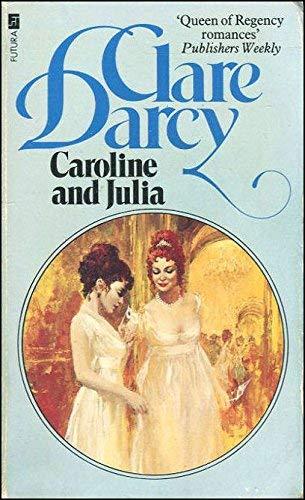 9780708823484: Caroline and Julia