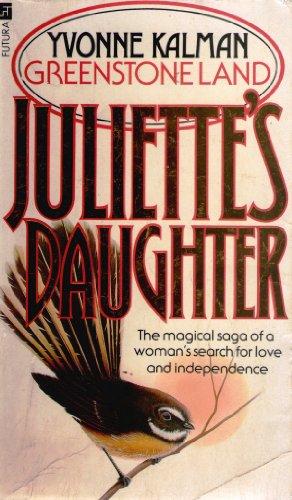 9780708823804: Juliette's Daughter (Greenstone land saga)