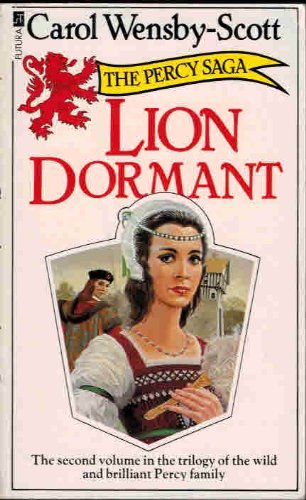 Lion Dormant (The Percy Saga): Wensby-Scott, Carol