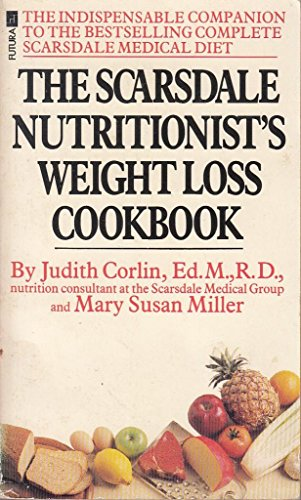 9780708823910: Scarsdale Nutritionist's Weight Loss Cook Book (Futura)