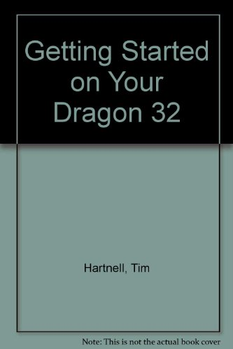 9780708824443: Getting Started on Your Dragon 32
