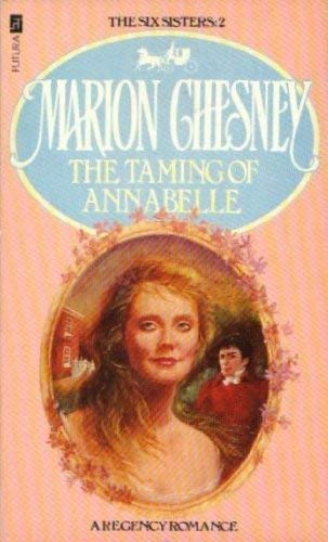 9780708824696: Taming of Annabelle (The Six sisters)