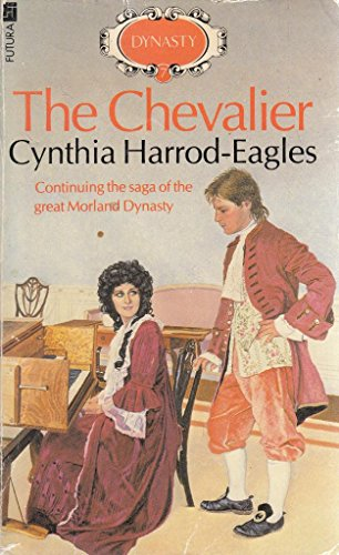 9780708824993: The Chevalier: The Morland Dynasty, Book 7