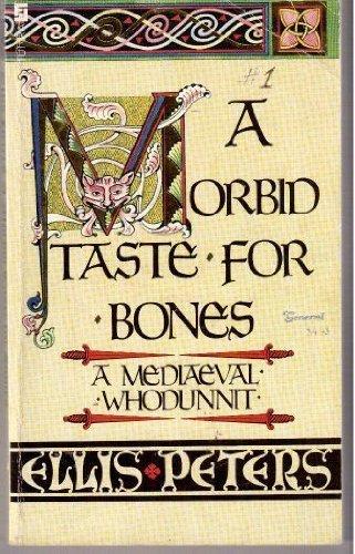 9780708825525: A Morbid Taste for Bones: A Mediaeval Whodunnit